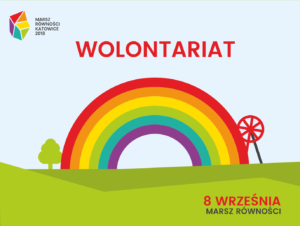 Wolontariat Podczas Marszu Równości WKatowicach