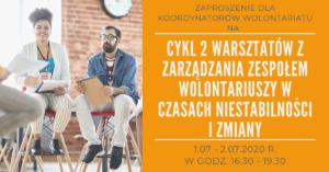 BRAK MIEJSC: Cykl Warsztatów Dla Koordynatorów: Zarządzanie Zespołem Wolontariuszy